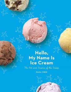 Book cover, Hello My Name is Ice Cream, Dana Cree